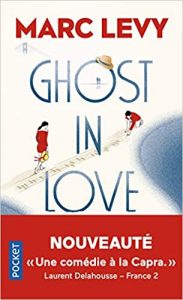 Marc levy - Ghost in love